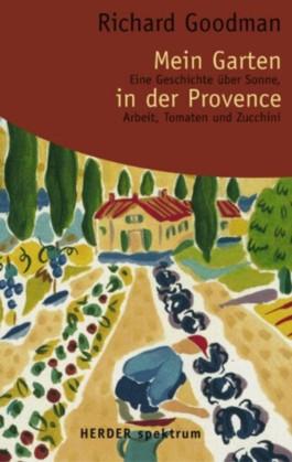 Mein Garten in der Provence
