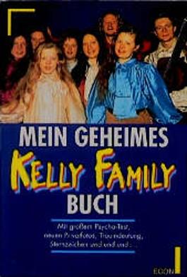 Mein geheimes Kelly Family Buch