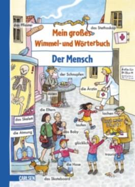 Mein großes Wimmel- und Wörterbuch, Band 4: Der Mensch