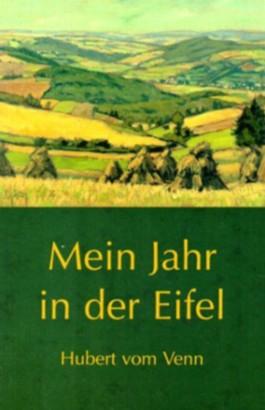 Mein Jahr in der Eifel