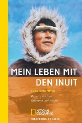 Mein Leben mit den Inuit