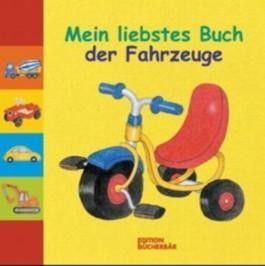 Mein liebstes Buch der Fahrzeuge