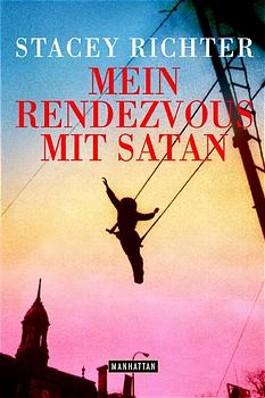 Mein Rendezvous mit Satan