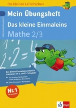 Mein Übungsheft. Das kleine Einmaleins. Mathematik 2./3. Schuljahr