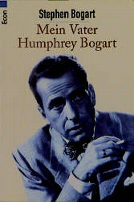 Mein Vater Humphrey Bogart