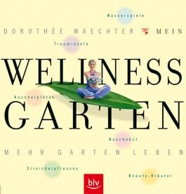 Mein Wellness-Garten