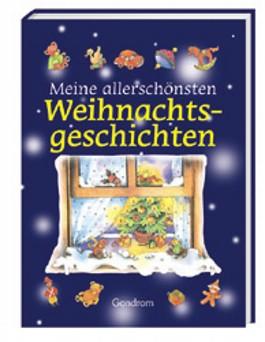 Meine allerschönsten Weihnachtsgeschichten