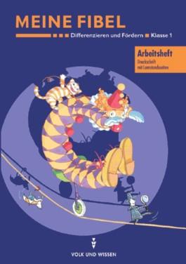 Meine Fibel. Ausgaben 2000 und 2004 / Differenzieren und Fördern