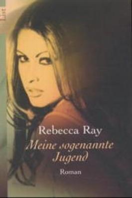 """Inhaltsangabe zu """"Meine sogenannte Jugend"""" von <b>Rebecca Ray</b> - meine_sogenannte_jugend-9783612651457_xxl"""