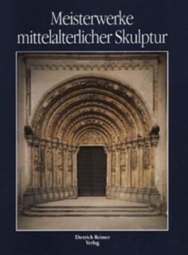 Meisterwerke mittelalterlicher Skulptur