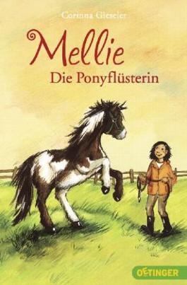 Mellie die Ponyflüsterin