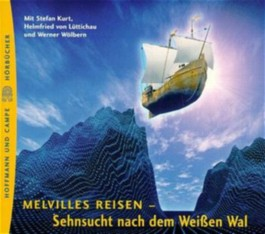 Melvilles Reisen, Sehnsucht nach dem weißen Wal