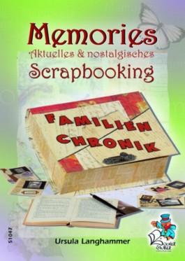 Memories - Aktuelles & nostalgisches Scrapbooking