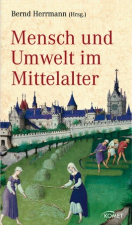 Mensch und Umwelt im Mittelalter
