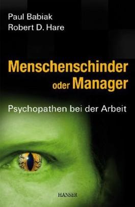 Menschenschinder oder Manager