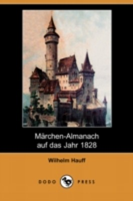 Merchen-almanach Auf Das Jahr 1828