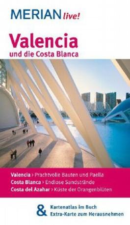 Valencia und die Costa Blanca
