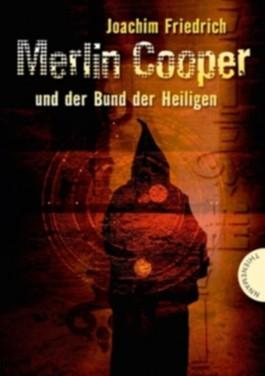 Merlin Cooper und der Bund der Heiligen