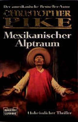 Mexikanischer Alptraum