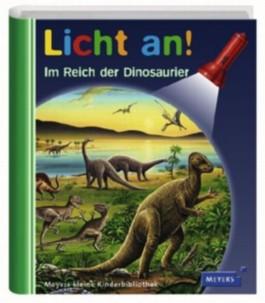 Meyer. Die kleine Kinderbibliothek - Licht an! / Im Reich der Dinosaurier