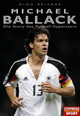 Michael Ballack - Die Story des Fussball-Superstars