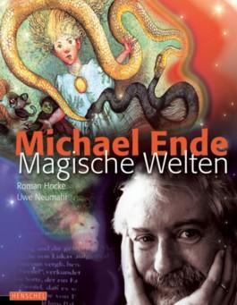Michael Ende - Magische Welten