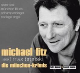 Michael Fitz liest Max Bronski: Die München-Krimis CD