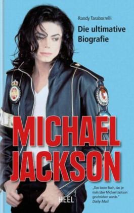 Michael Jackson - Die ultimative Biografie