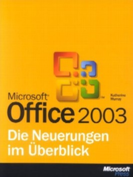 Microsoft Office 2003, Neuerungen im Überblick