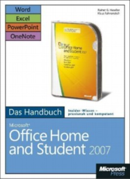 Microsoft Office Home and Student 2007 - Das Handbuch