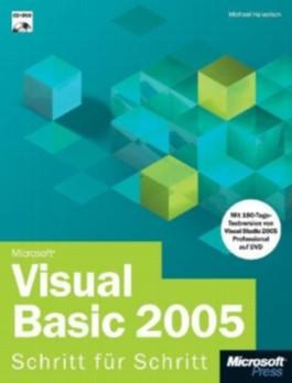 Microsoft Visual Basic 2005 Schritt für Schritt, m. CD-ROM u. DVD-ROM