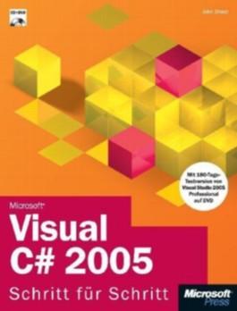 Microsoft Visual C sharp 2005 Schritt für Schritt, m.CD-ROM u. DVD-ROM
