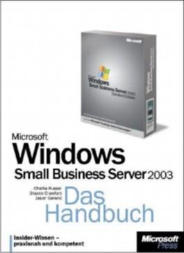 Microsoft Windows Small Business Server 2003, Das Handbuch, m. CD-ROM