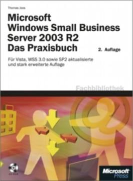 Microsoft Windows Small Business Server 2003 R2 - Das Praxisbuch