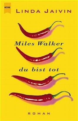 Miles Walker, du bist tot