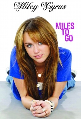 Miley Cyrus, Miles to Go