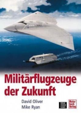 Militärflugzeuge der Zukunft