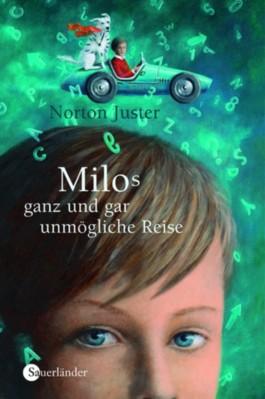 Milos ganz und gar unmögliche Reise