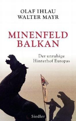 Minenfeld Balkan