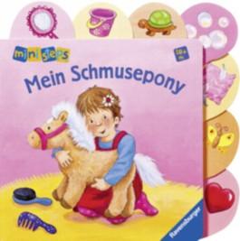 ministeps® Bücher: Mein Schmusepony