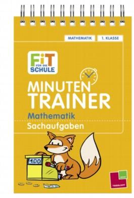 Minutentrainer: 1. Klasse Mathematik. Sachaufgaben