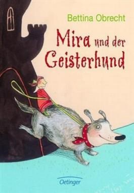 Mira und der Geisterhund