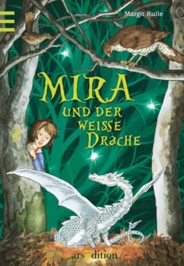 Mira und der weiße Drache