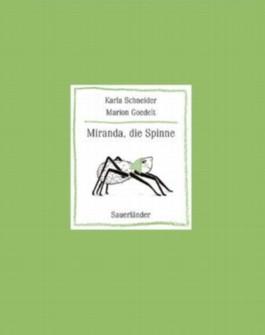 Miranda, die Spinne