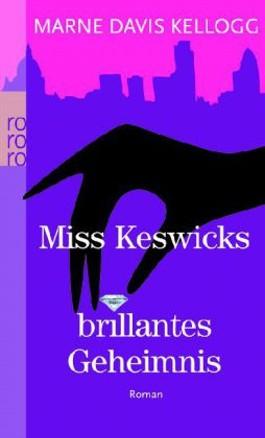Miss Keswicks brillantes Geheimnis