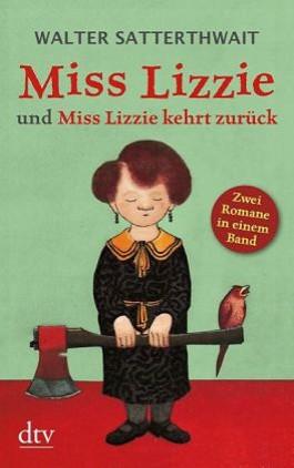 Miss Lizzie und Miss Lizzie kehrt zurück