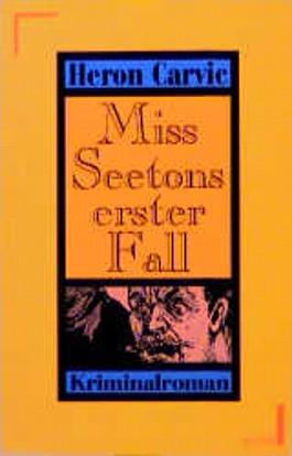 Miss Seetons erster Fall