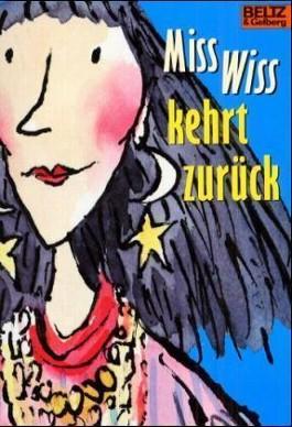 Miss Wiss kehrt zurück