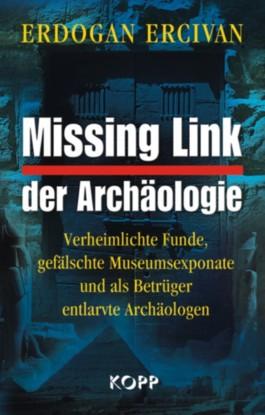 Missing Link der Archäologie