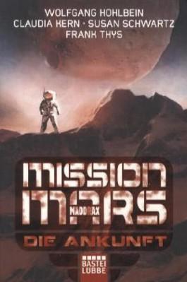 Mission Mars: Die Ankunft